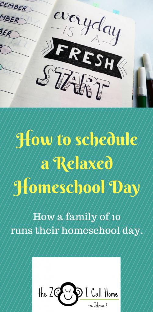 How to schedule a relaxed homeschool day with a large family.