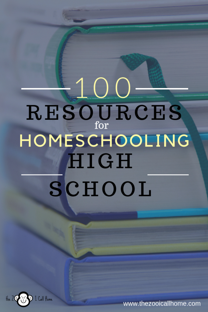100 Resources for homeshooling high school