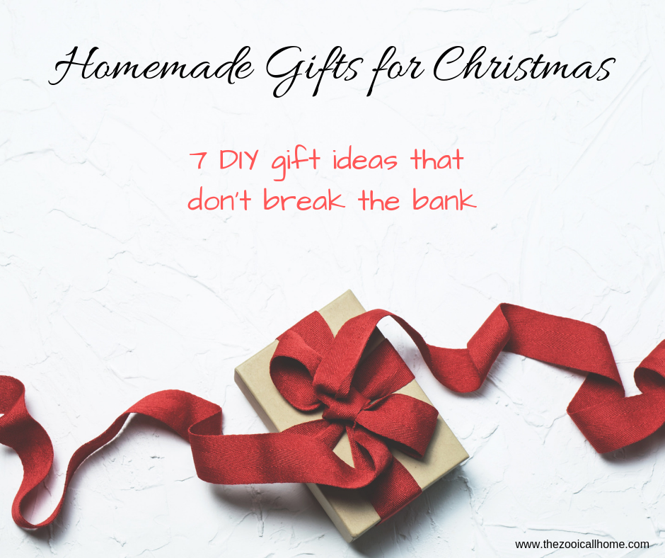 homemade gifts for Christmas that won't break the bank.