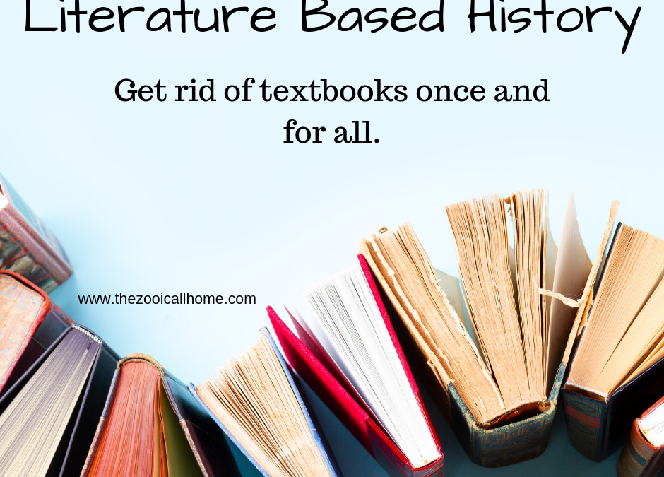 Literature Based History: Get Rid of Textbooks Once and For All